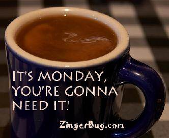 http://www.comments.zingerbugimages.com/Days/Monday/monday_coffee.JPG